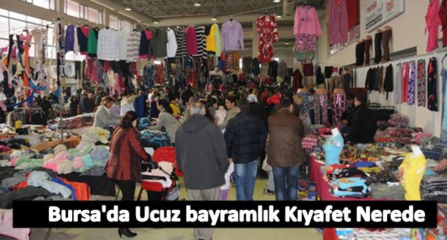 Bursa'da Ucuz Bayramlık Kıyafet Nerede Bulunur?