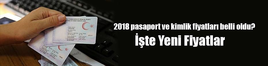 2018 pasaport ve kimlik fiyatları belli oldu?