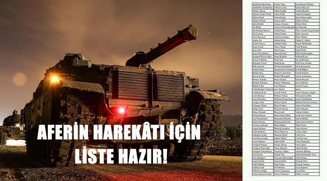 AFERİN HAREKÂTI İÇİN LİSTE HAZIR!