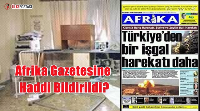 Afrika Gazetesine Haddi Bildirildi?