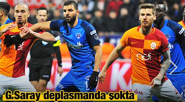 Galatasaray Deplasman'da şokta?