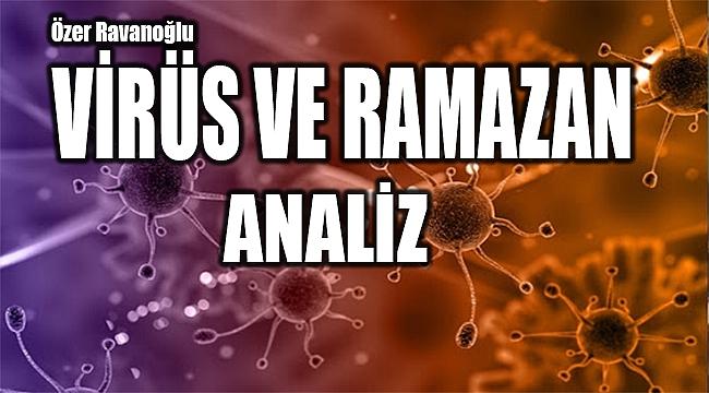 Virüs ve Ramazan?