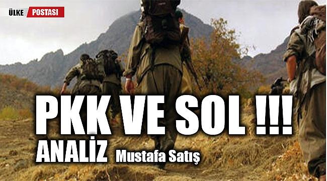 PKK VE SOL - ANALİZ...!!!