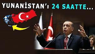 Türkiye Yunanistan'ın 24 Saatte İşini Bitirebilir!