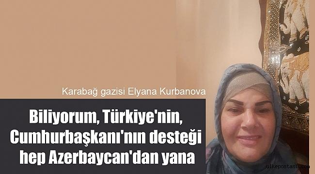 Askeri hemşire, Karabağ gazisi: ''Biliyorum, Türkiye'nin, onun Cumhurbaşkanı'nın desteği hep Azerbaycan'dan yana.''