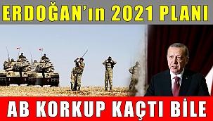 Erdoğan'ın 2021 Planı Ürküttü! AB Savunmaya Geçti!