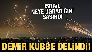 İsrail 920 füzeyi engelleyemedi: Demir Kubbe delindi!