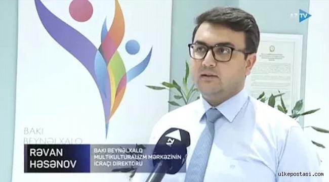 Bizler Haydar Aliyev'in bizlere miras olarak bıraktığı çokkültürlü değerlere sahibiz – Bakü Uluslararası Çokkültürlülük Merkezi İcra direktörü.