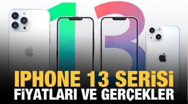 iPhone 13 fiyatları ve gerçekler!