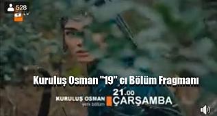 Kuruluş Osman ''19'' cı Bölüm Fragmanı