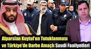 Türkiye'de Darbe Amaçlı Suudi Faaliyetler